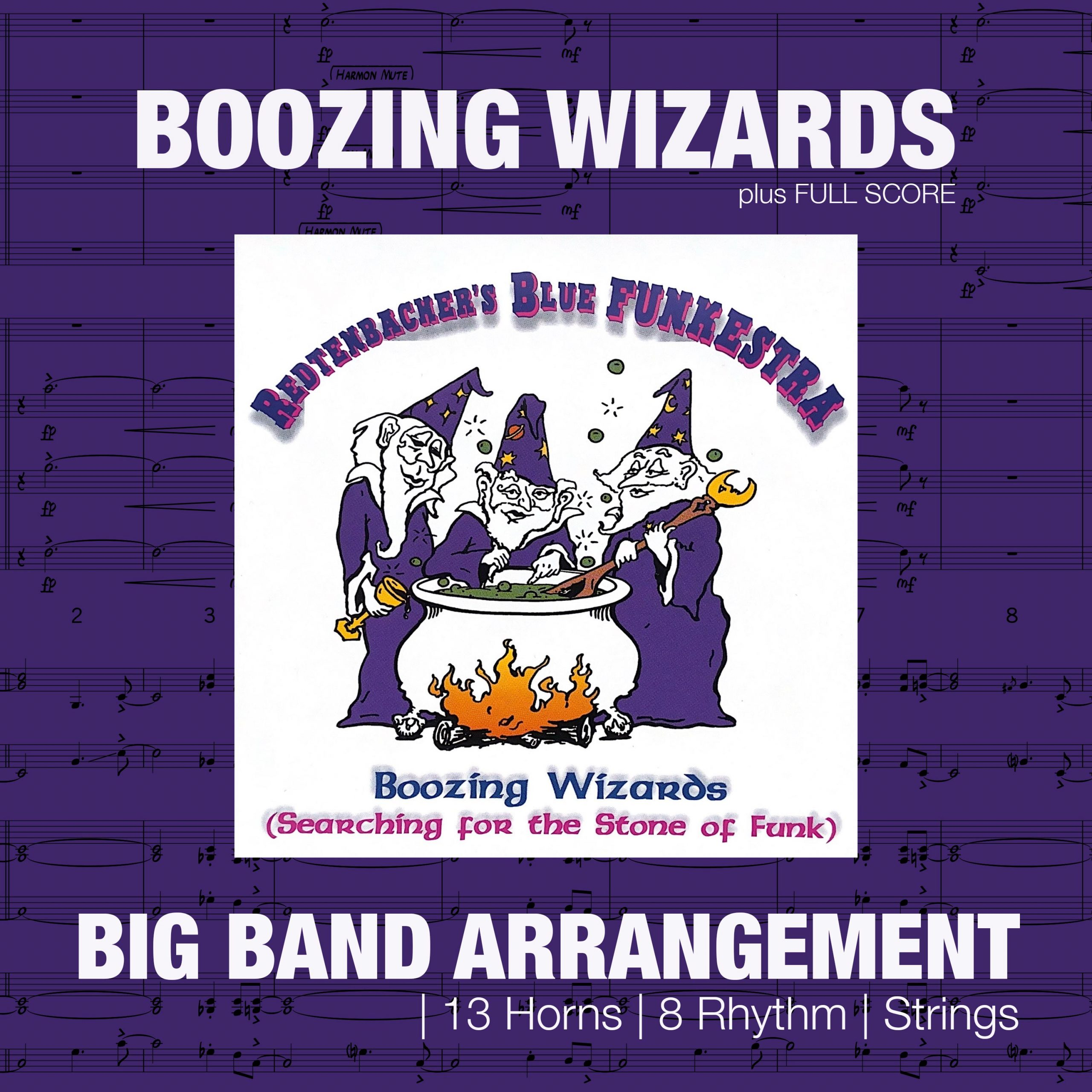 Boozing Wizards | Big Band Arrangement