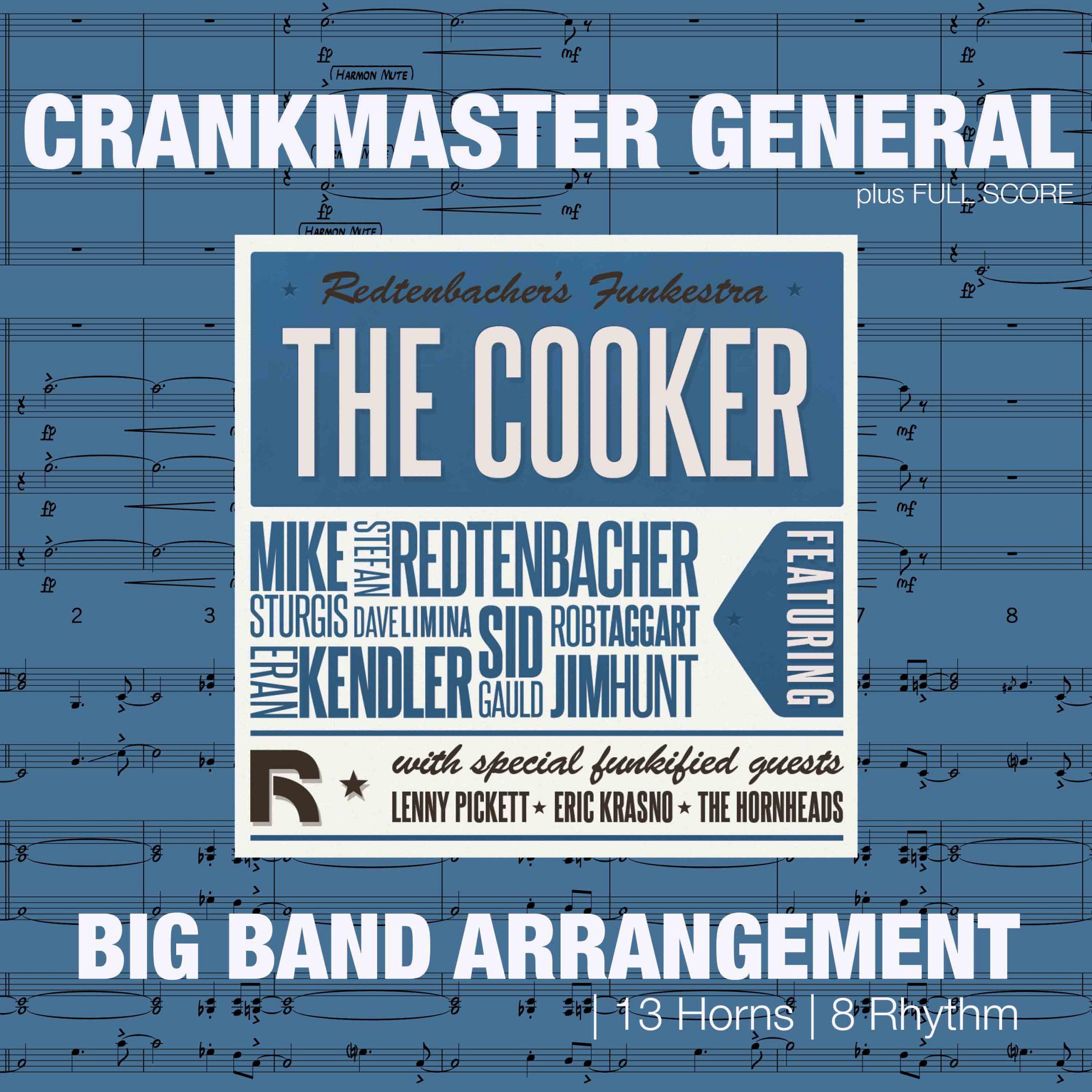 Crankmaster General | Big Band Arrangement
