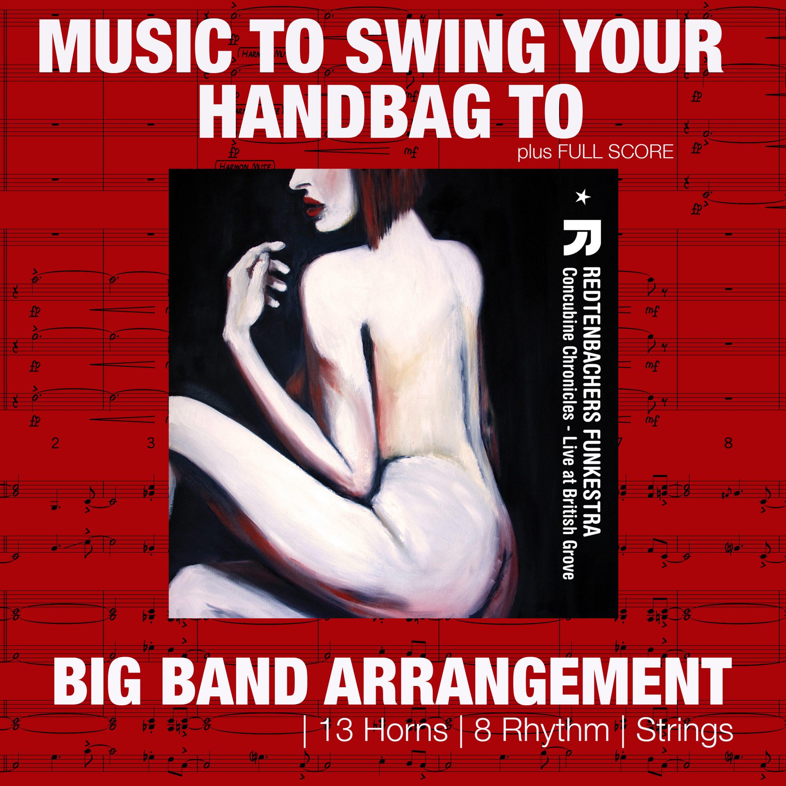 Music To Swing Your Handbag To | Big Band Arrangement