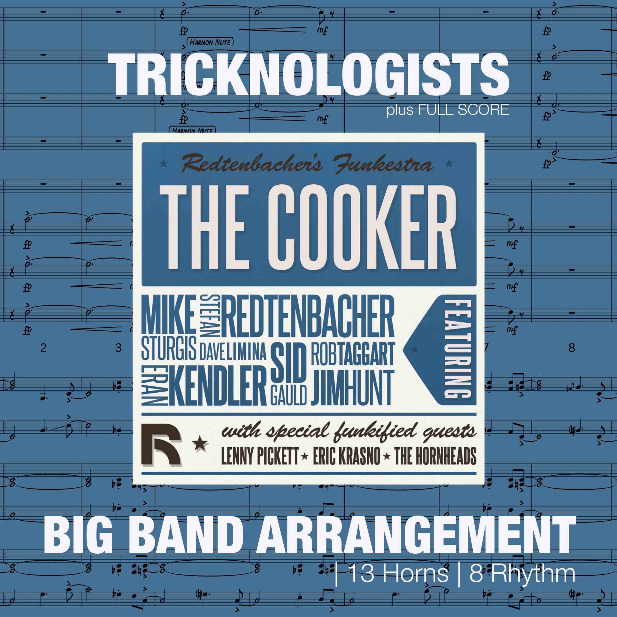 Tricknologists | Big Band Arrangement
