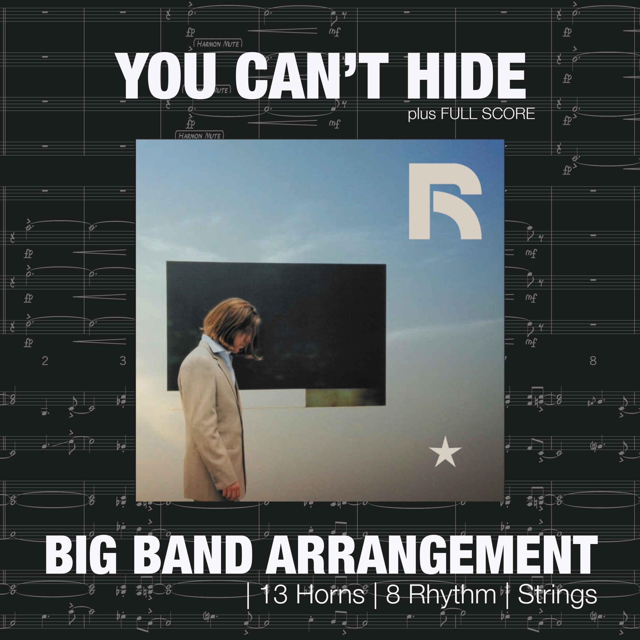 You Can't Hide | Big Band Arrangement